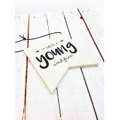 "Dots Lifestyle - Houten Banner ""Wild Young and Free"""
